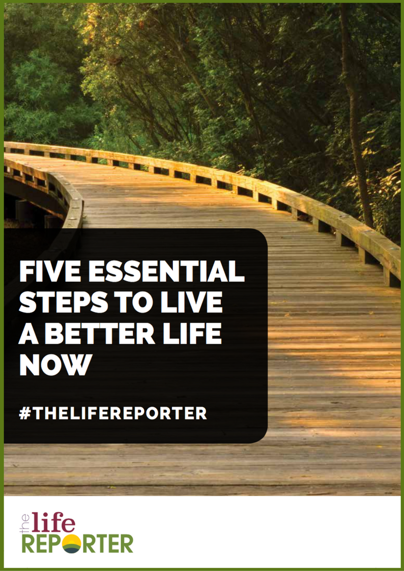 five essential steps to live a better life now